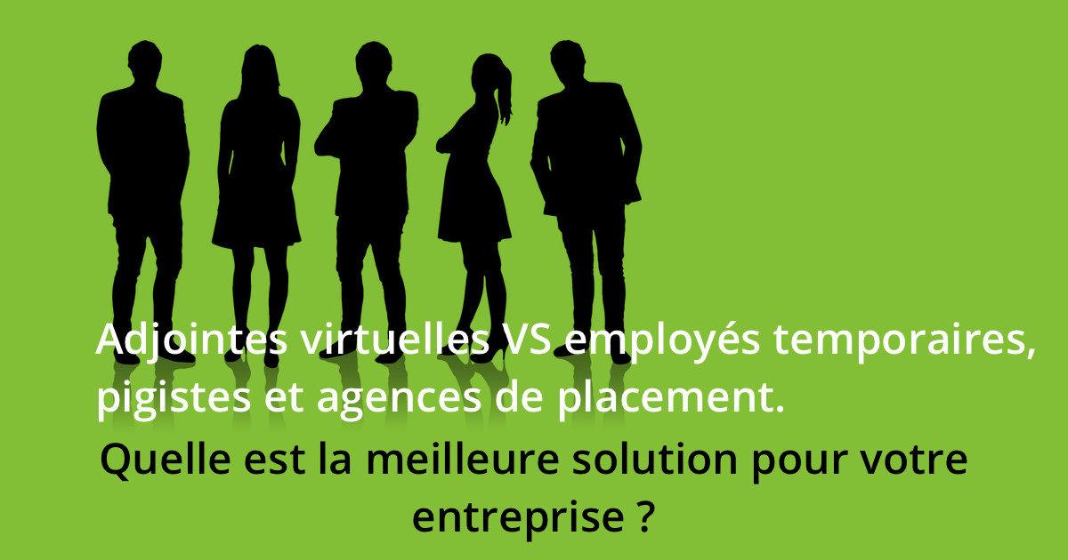 Adjointes virtuelles VS employés temporaires, pigistes et agences de placement
