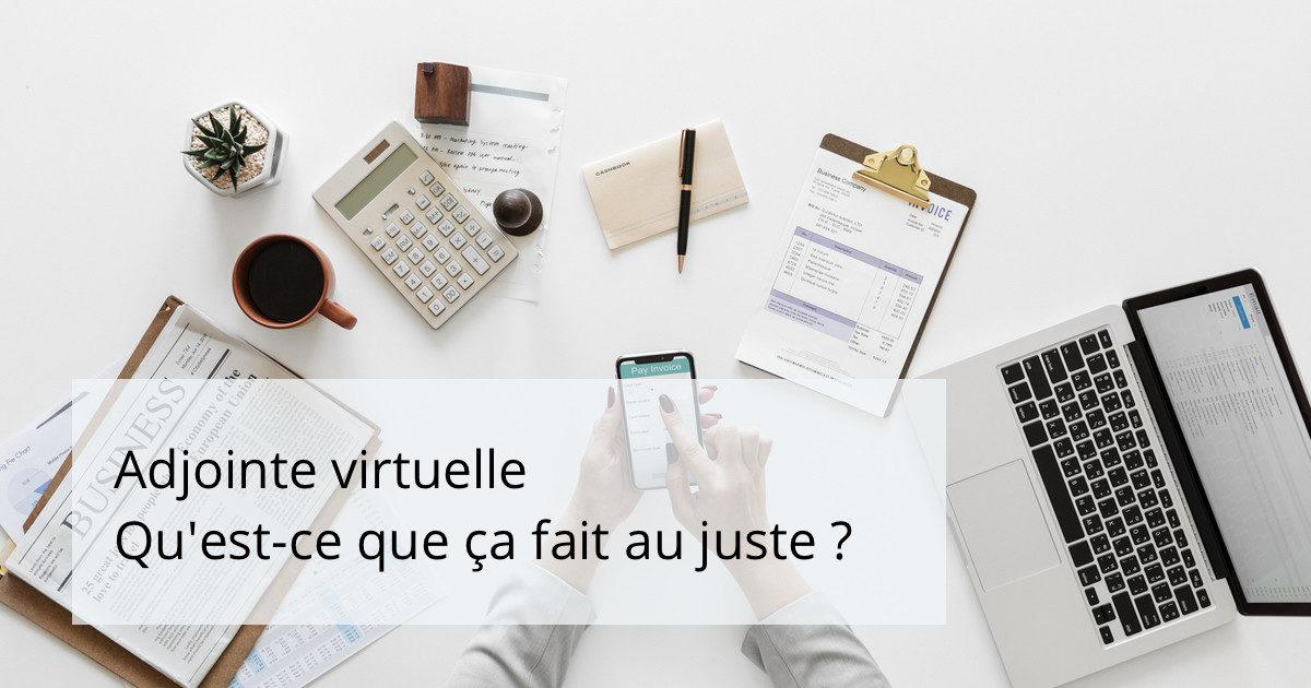Assistante virtuelle - qu'est-ce que ça fait au juste ?